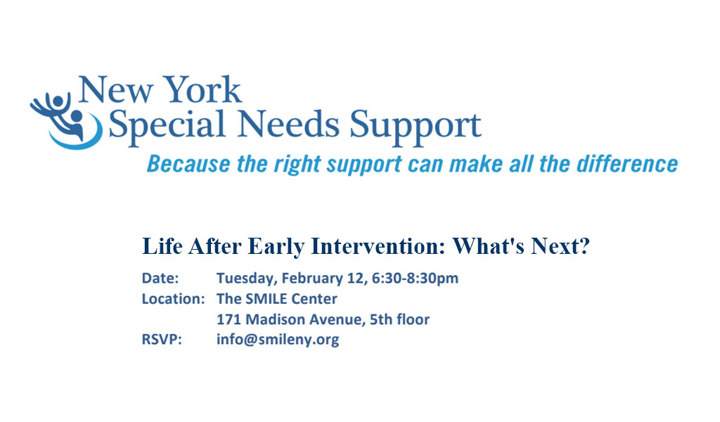 Life after Early Intervention: What's Next?