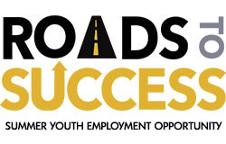 Advertisement - Roads To Success, Summer Youth Employment opportunity