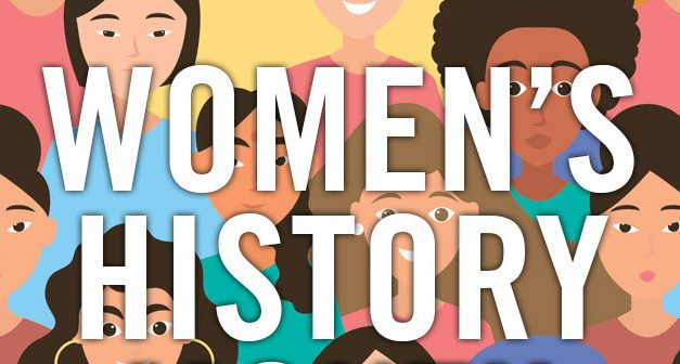 Embracing Women's History Month