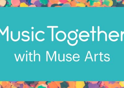 Muse Arts – Music Together